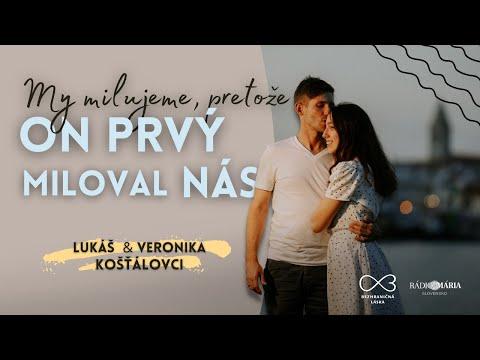 My milujeme, pretože On prvý miloval nás - Lukáš a Veronika Košťálovci   Rádio Mária #1