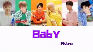 Kpop Summer Week August 2018 Day 6 || Astro - Baby Lyrics