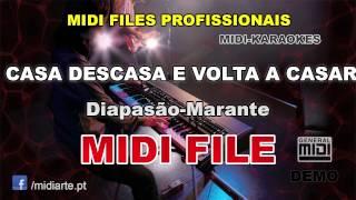 ♬ Midi file  - CASA DESCASA E VOLTA A CASAR - Diapasão-Marante
