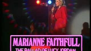 Marianne Faithfull   The Ballad Of Lucy Jordan
