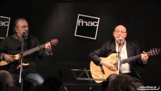 PACO & JORGE  FNAC - CHIADO