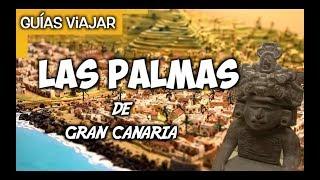 Qué ver en LAS PALMAS de GRAN CANARIA