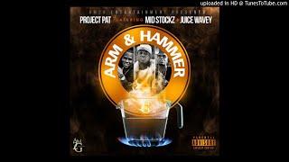 Project Pat - Arm & Hammer (Feat. Mid Stockz & Juice Wavey)