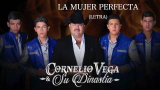 """Cornelio Vega """"La Mujer Perfecta"""" (Letra)"""