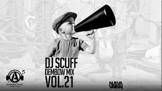 DJ Scuff - Dembow Mix Vol.21