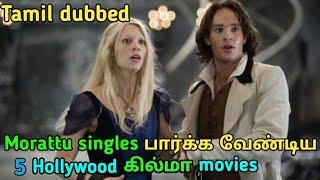 5 Best Hollywood morattu single movies in tamil   tubelight mind  