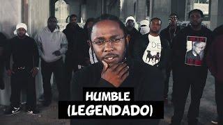 Kendrick Lamar - Humble [Legendado]