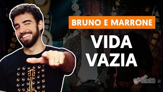 Videoaula VIDA VAZIA (aula de violão completa)