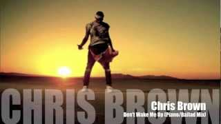 Chris Brown - Don't Wake Me Up (Piano Version)