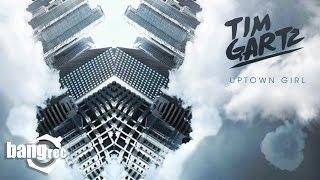 TIM GARTZ - Uptown Girl