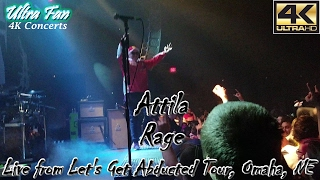 Attila - Rage Live from Let's Get Abducted Tour Omaha