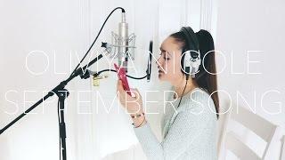 JP Cooper - September Song (LIVE cover) - Oliviya Nicole