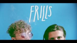 Frills - My Love (preview)