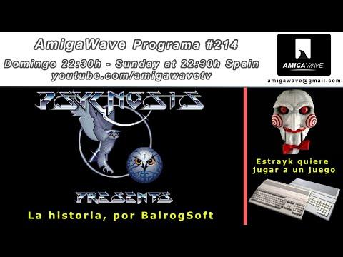 AmigaWave #214 - La historia de Psygnosis, Estrayk quiere jugar a un juego... ¿te atreves?.