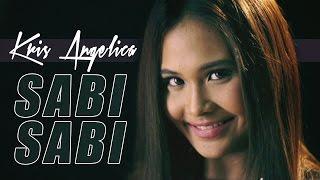 Kris Angelica - Sabi-Sabi [Official Music Video]