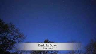 Dusk to Dawn Time Lapse