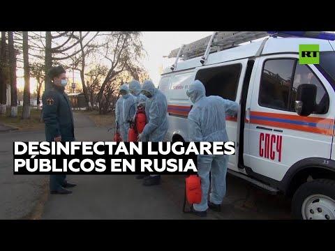 Rusia desinfecta lugares públicos en medio del aumento de contagios de coronavirus