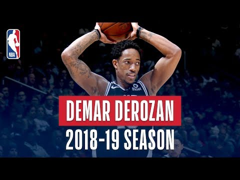 DeMar DeRozan's Best Plays From the 2018-19 NBA Regular Season