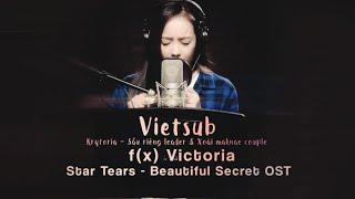 """[Vietsub+Kara] f(x) Victoria Star Tears MV -""""Beautiful Secret"""" OST {Krytoria Team}"""