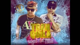 nando ft Pablo el creativo - tranquila video lirycs