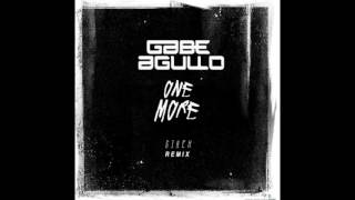 Gabe Agullo - One More (Sirch Remix)