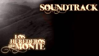 Los Herederos Del Monte Soundtrack Original 3
