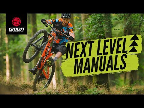 How To Take Your Manuals To The Next Level   MTB Skills