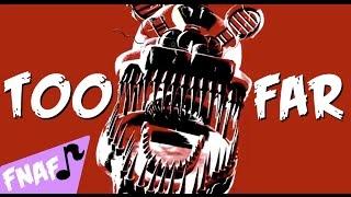 """TOO FAR""  |  FNAF4 Song [Karaoke Instrumental]"