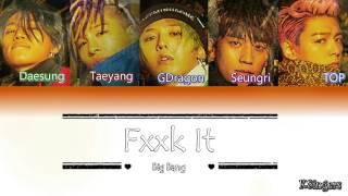 Big Bang -  FXXK IT (에라 모르겠다) | Sub (Han - Rom - Español) Color Coded Letra