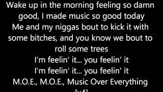 M.O.E (Music Over Everything) Tyga Ft. Wiz Khalifa lyrics on screen :)