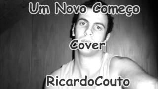 Um Novo Começo Cover RicardoCouto