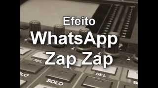 Efeito WhatsApp - Zap Zap