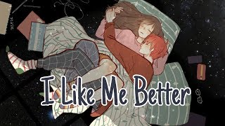 Nightcore - I Like Me Better