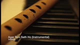 Agar Tum Saath Ho (Acoustic Instrumental) cover   TRIPOD, A R Rahman, Tamasha