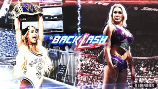 "WWE Backlash 2018 Carmella vs Charlotte Flair Official Promo Theme Song - ""It s All About Me"" + DL"
