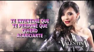 Valentina - Invéntame (Music - Lyrics)