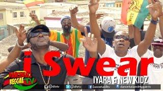Iyara & New Kidz - I Swear [Official Music Video] ♫Reggae 2017