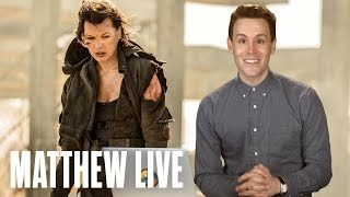 RESIDENT EVIL: FINAL CHAPTER - Movies and Matthew Hoffman LIVE!
