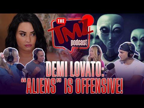 "Demi Lovato's War on ""Aliens"": It's Offensive! | The TMZ Podcast"