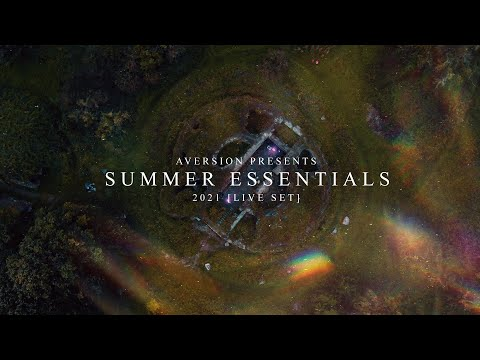 AVERSION | SUMMER ESSENTIALS 2021 | LIVE SET
