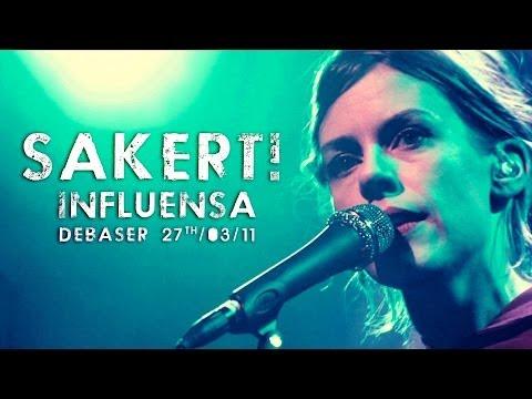 sakert-influensa-live-at-debaser-valerie-toumayan