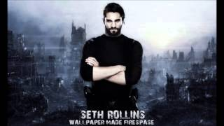 Seth Rollins Potential Theme Song