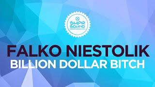 Falko Niestolik – Billion Dollar Bitch