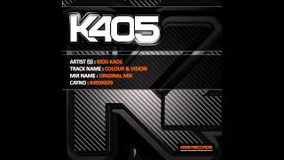 Kidd Kaos - Colour & Vision (Thilo & Evanti Remix) [K405 Records]