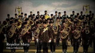 Reşadiye Marşı - Odeon Orkestrasi