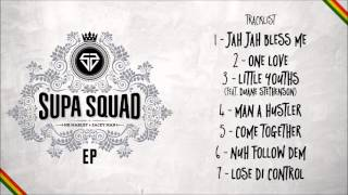 Supa Squad - Man A Hustler [Official Audio]