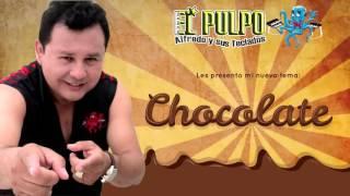El Pulpo Alfredo y sus Teclados - Chocolate
