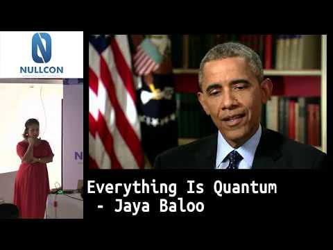 Everything Is Quantum | Jaya Baloo