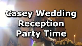 Casey Reception Partytime