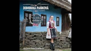 """Ukážky z CD Dominika Paňková ,,A ja divka rozkošna"""" 2017 - Hrá ĽH Stana Baláža"""